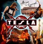 Tesla - Alive In Europe!