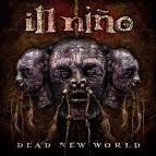 Ill Niño - Dead New World
