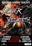 Slayer Megadeth - European Carnage Tour