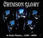 Crimson Glory - Dark Places