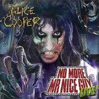 Alice Cooper - No More Mr Nice Guy Live