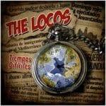 The Locos - Tiempos Dificiles