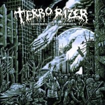 Terrorizer - Hordes Of Zombies