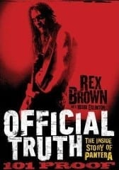 Pantera Rex Brown Official Truth