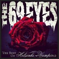 69 Eyes - The Best Of Helsinki Vampires