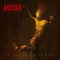 Deicide - The Mind Of Evil